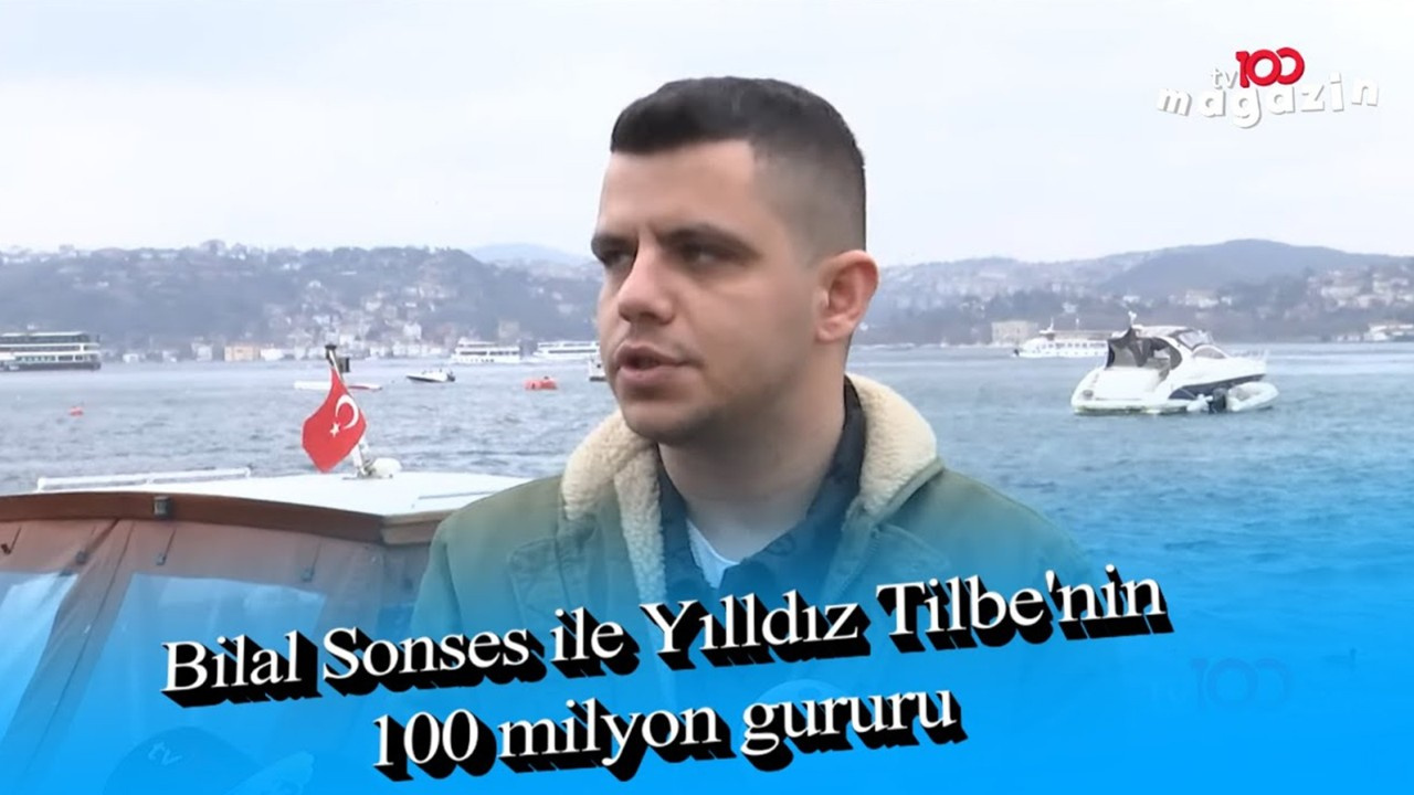 Bilal Sonses'in 100 milyon gururu