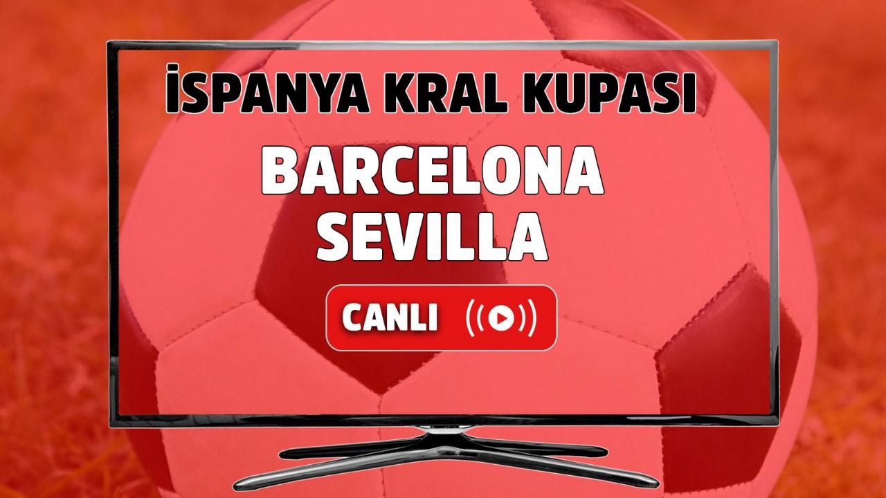 Barcelona - Sevilla Canlı