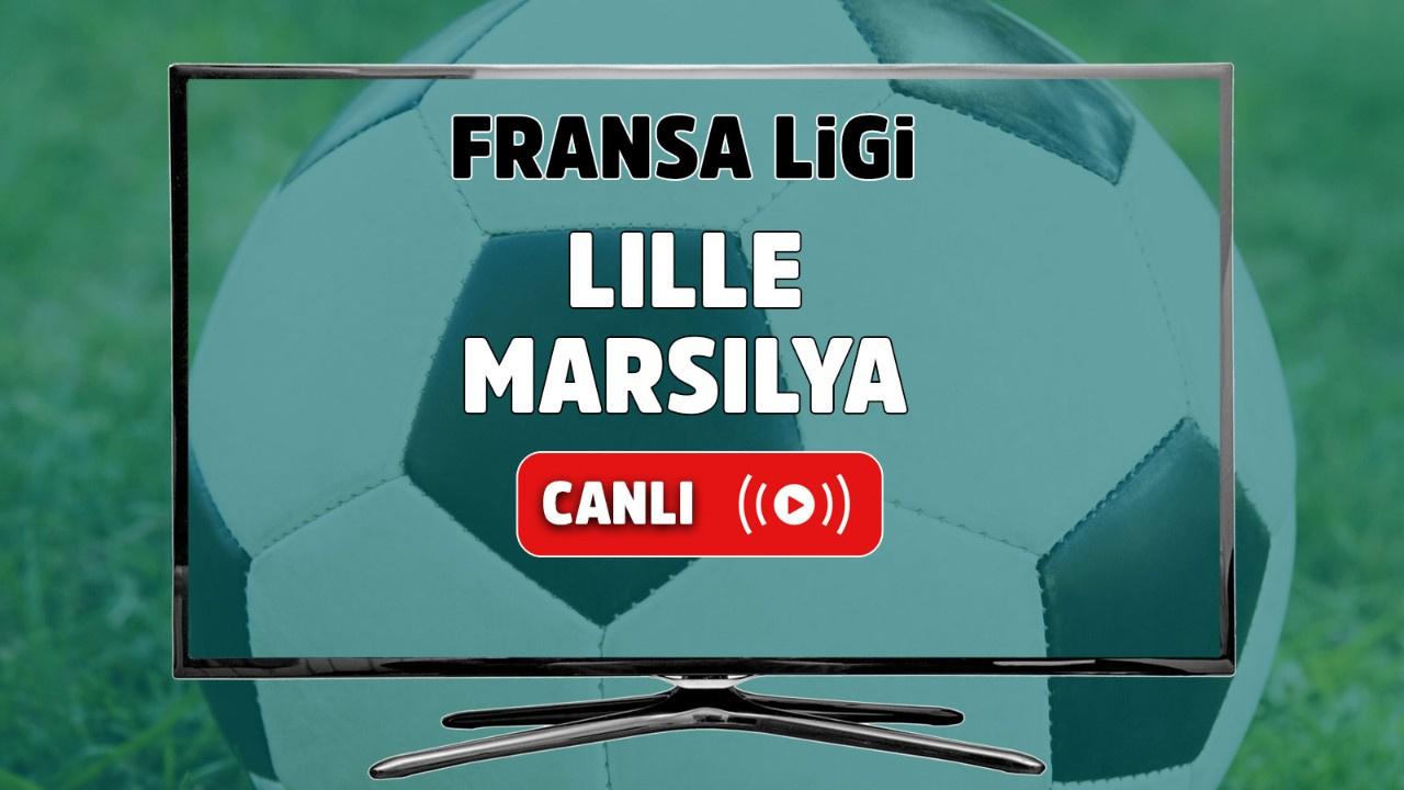 Lille - Marsilya Canlı