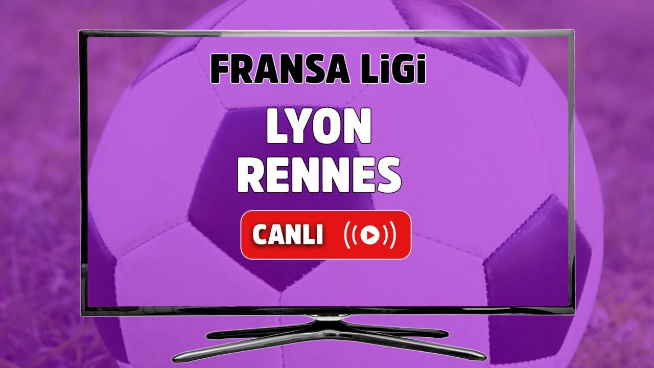 Lyon - Rennes Canlı