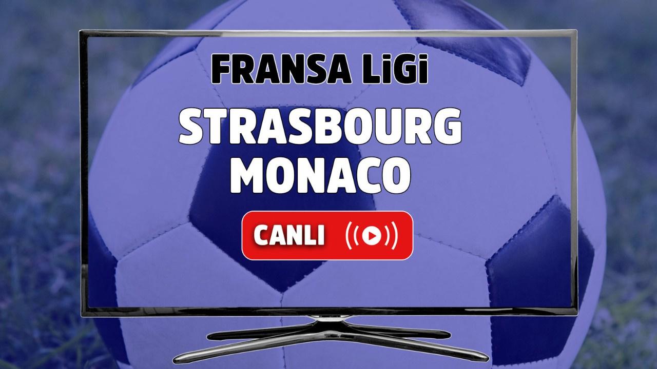 Strasbourg - Monaco Canlı