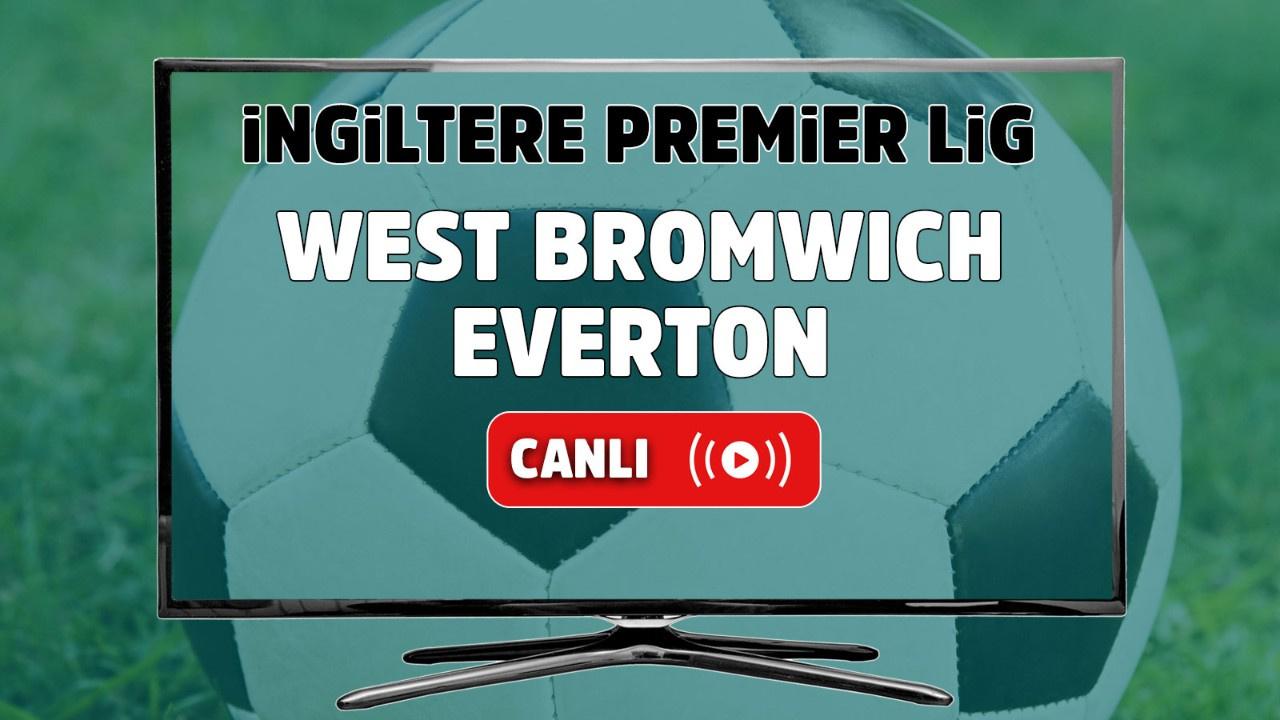 West Bromwich – Everton Canlı