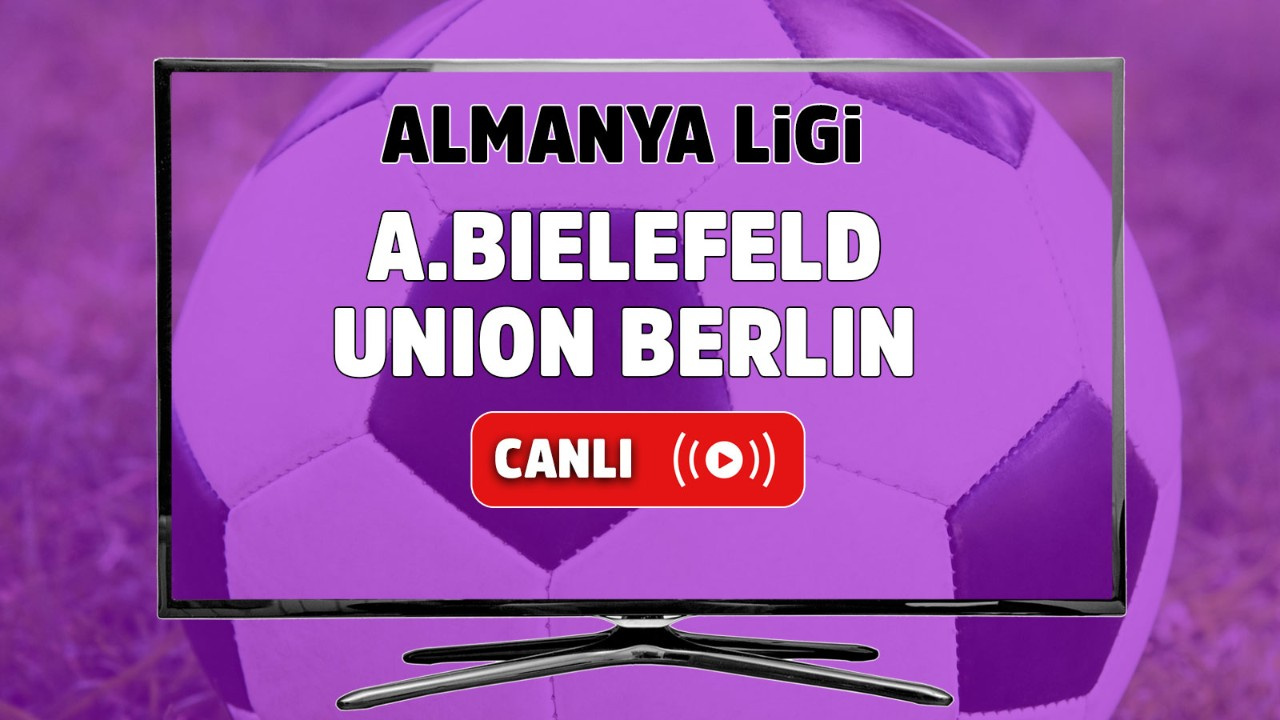 A. Bielefeld – Union Berlin Canlı