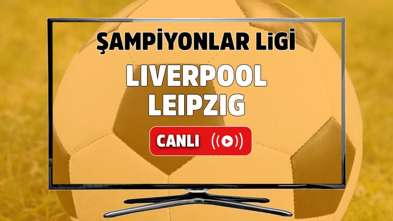 Liverpool – Leipzig Canlı