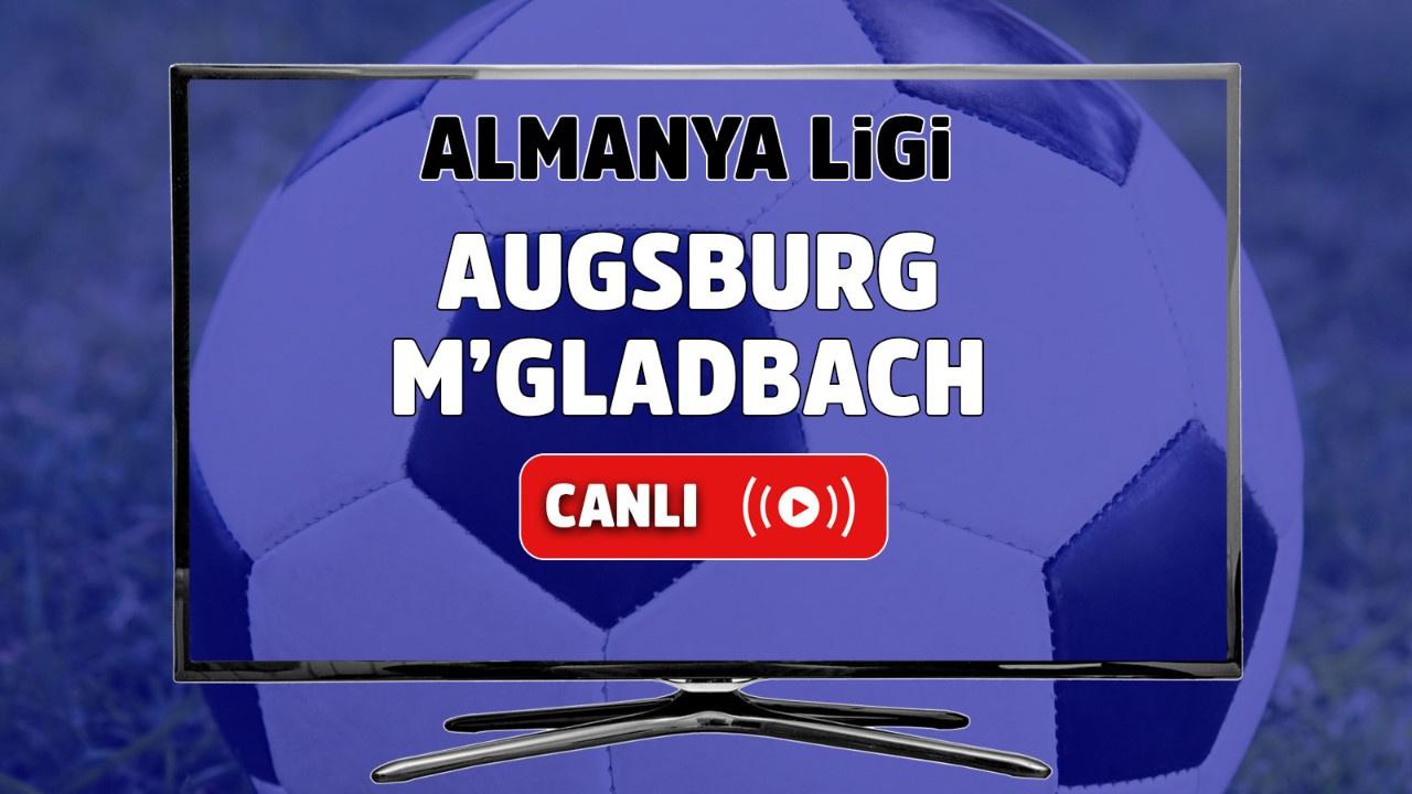 Augsburg – M'gladbach Canlı