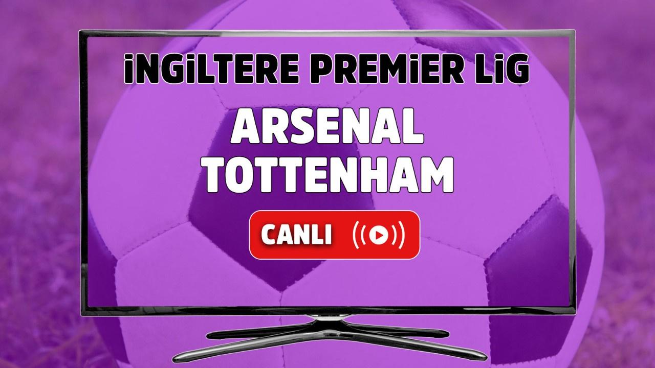 Arsenal – Tottenham Canlı