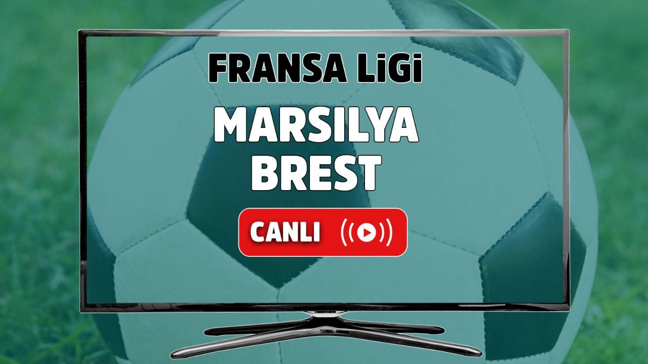 Marsilya - Brest Canlı