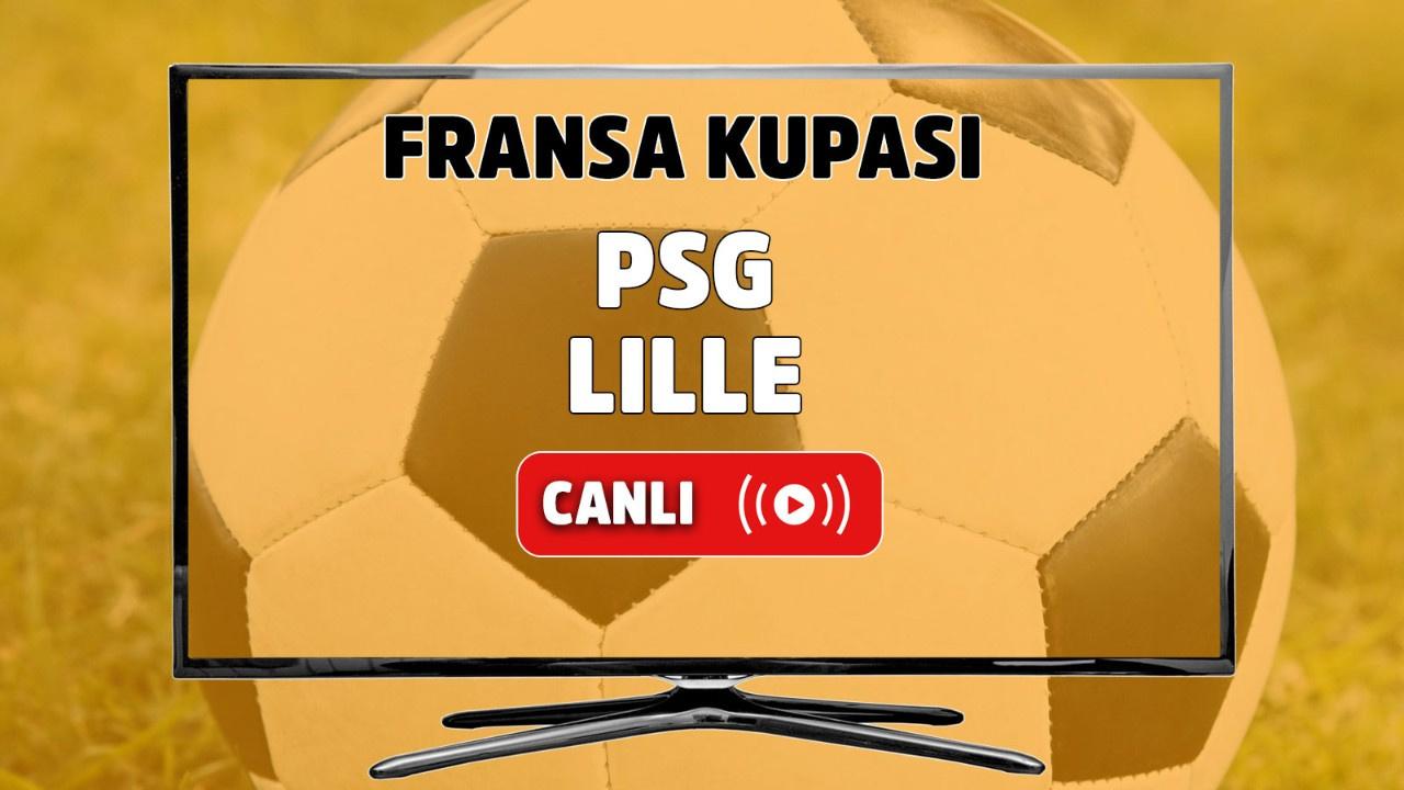 PSG - Lille Canlı