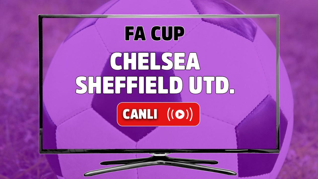 Chelsea – Sheffield United Canlı izle