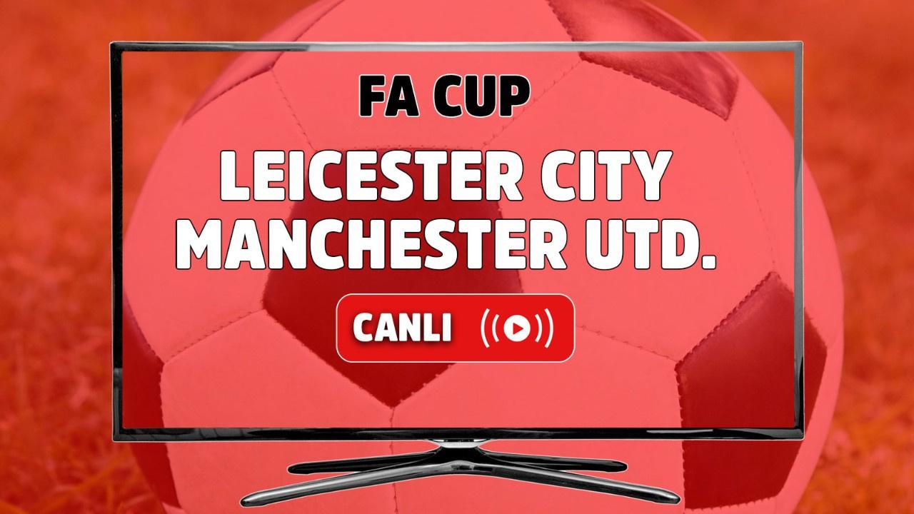 Leicester City – Manchester United Canlı izle