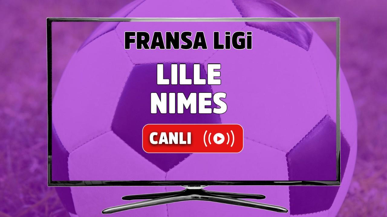 Lille - Nimes Canlı