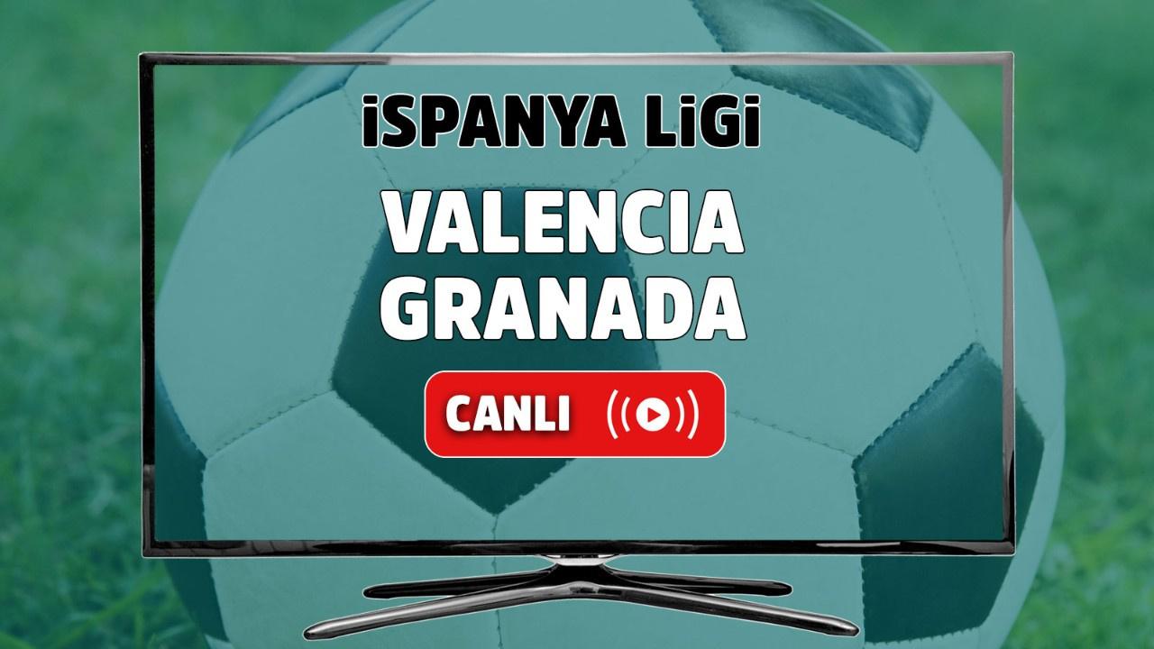 Valencia - Granada Canlı