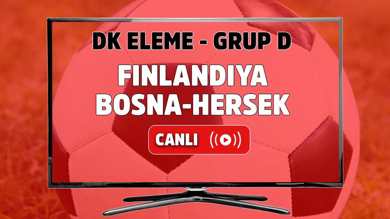 Finlandiya - Bosna Hersek Canlı