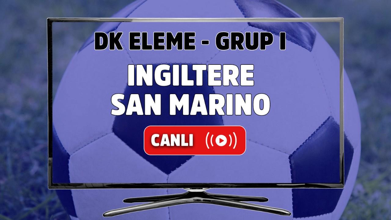 İngiltere - San Marino Canlı