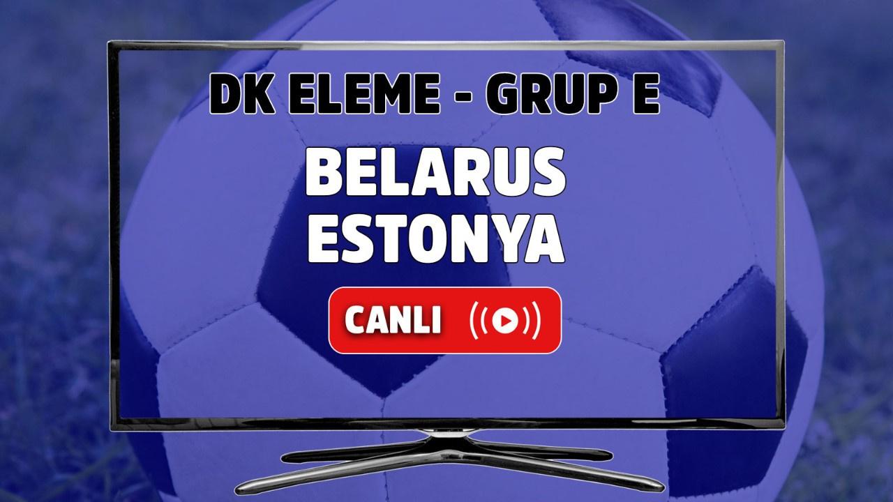 Belarus - Estonya Canlı