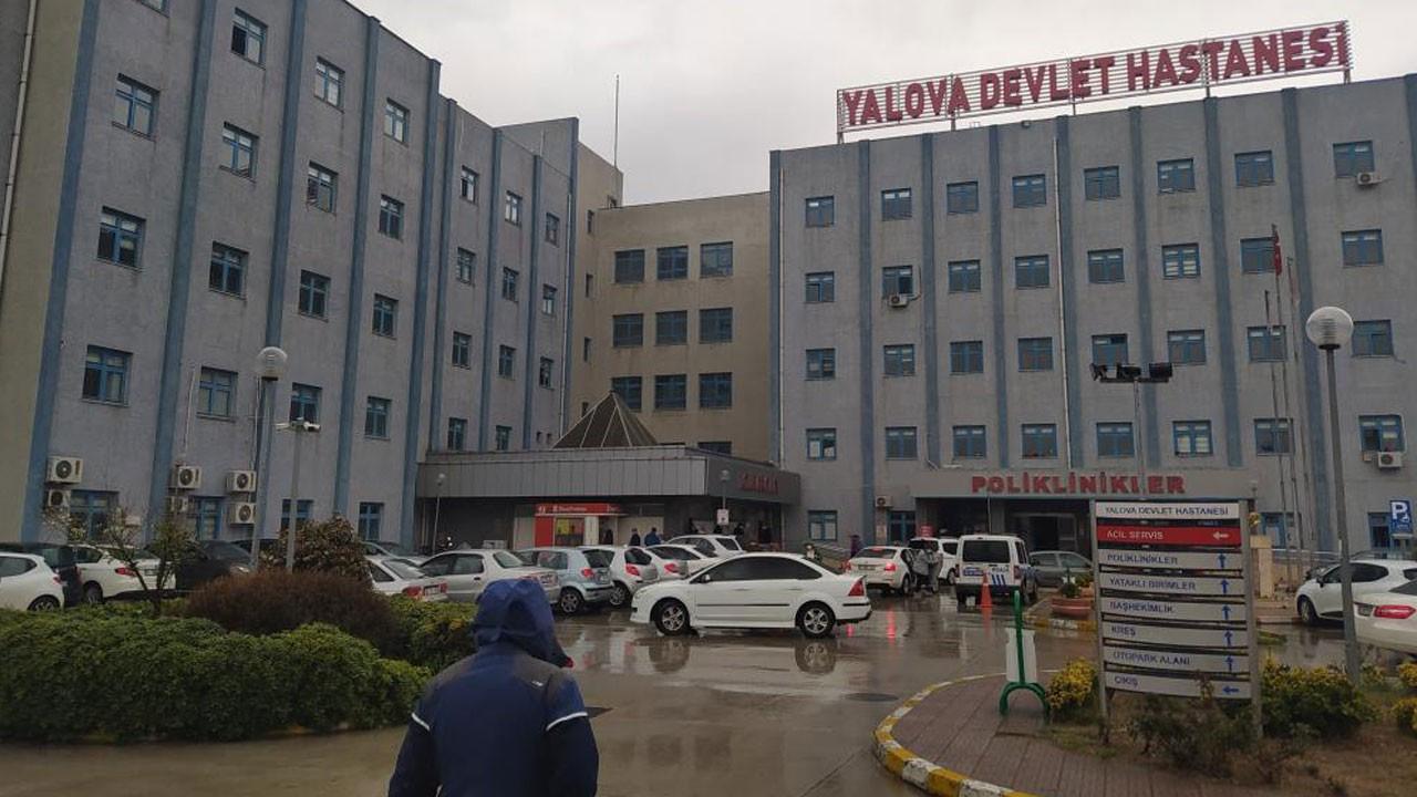 Yalova Devlet Hastanesi'nde korkunç olay!