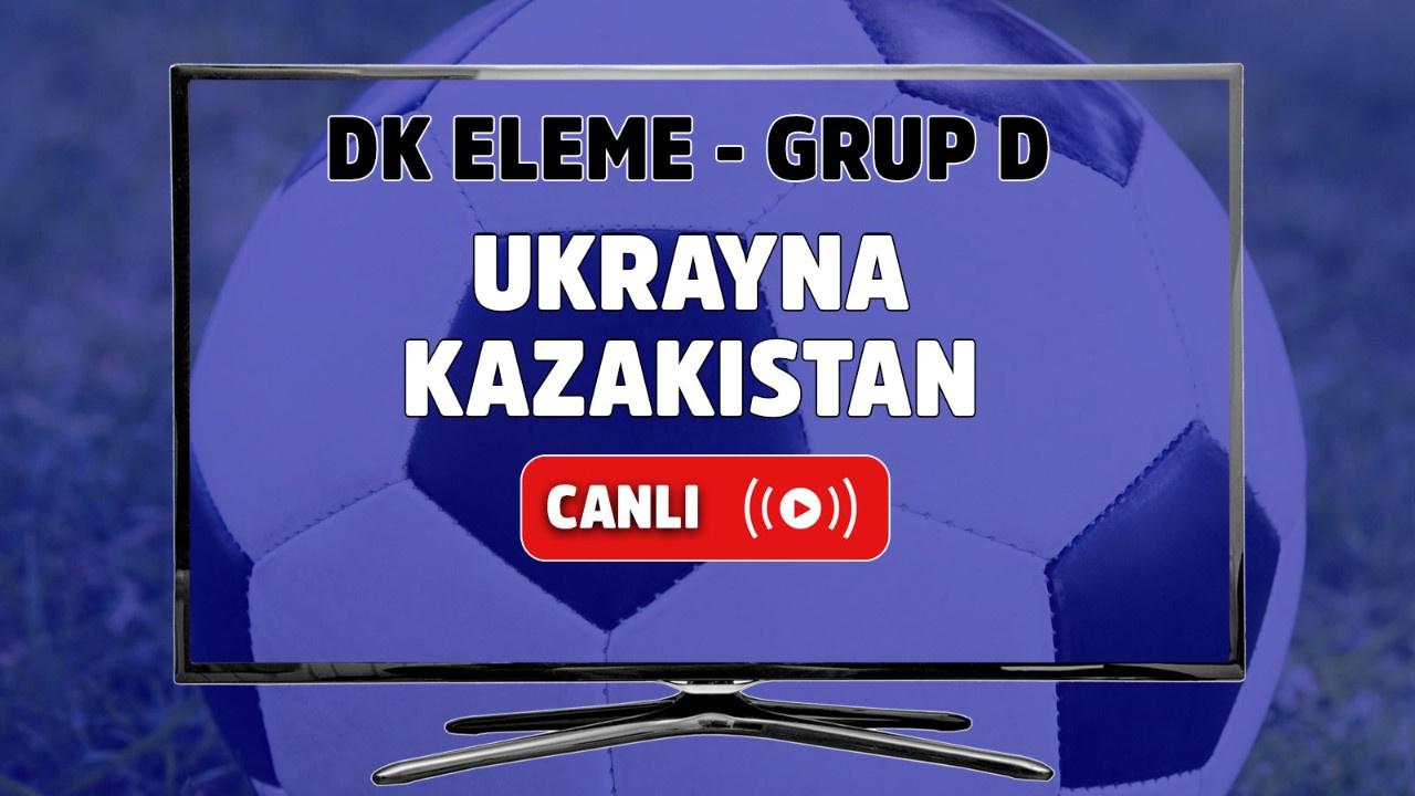 Ukrayna - Kazakistan Canlı