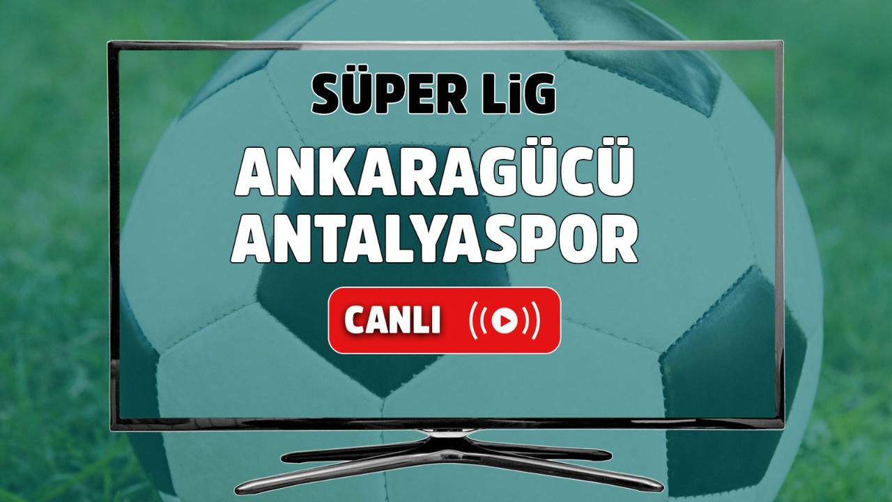 Ankaragücü – Antalyaspor Canlı