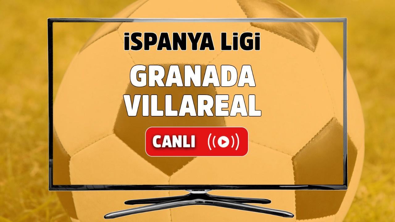 Granada - Villarreal Canlı