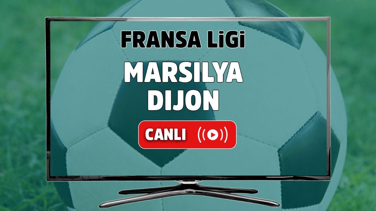 Marsilya - Dijon Canlı