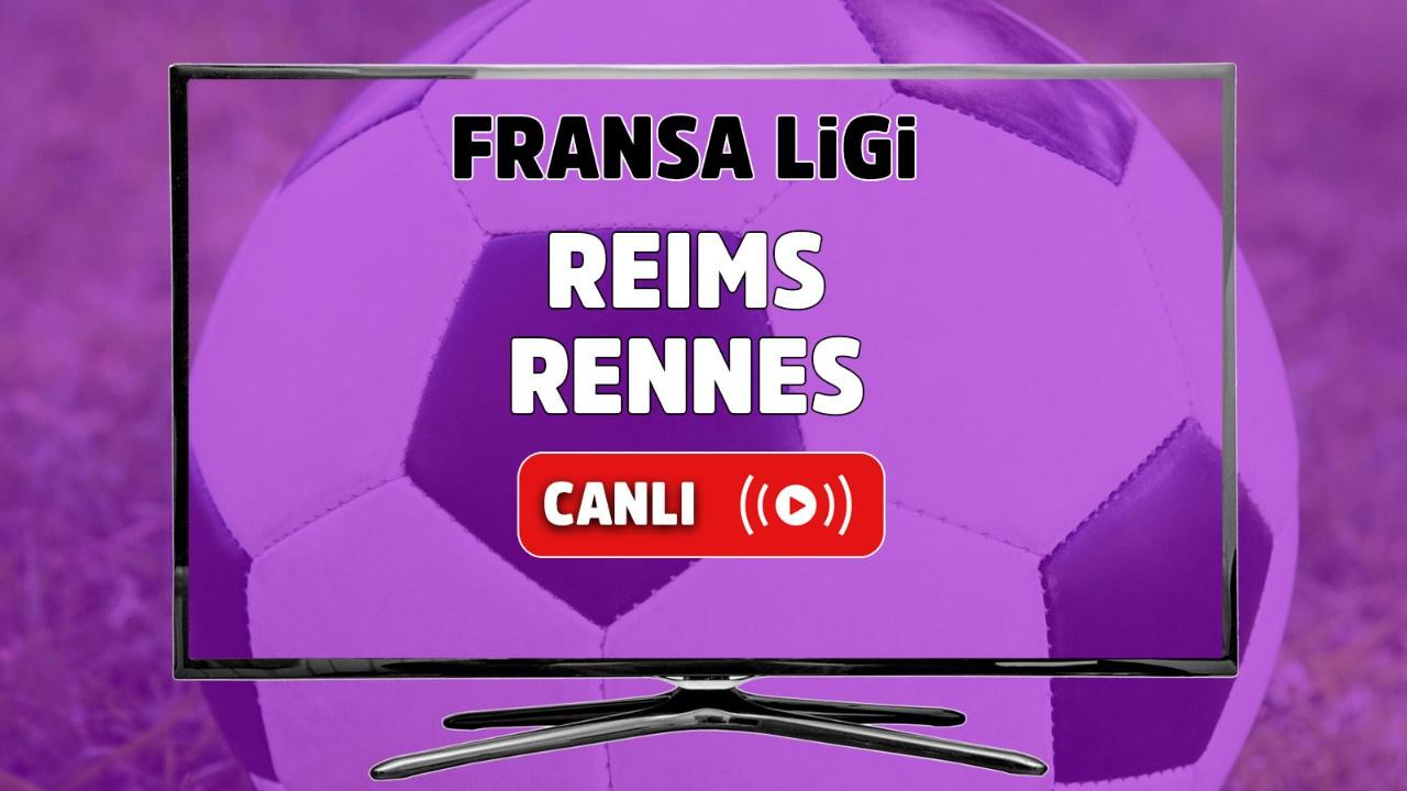 Reims - Rennes Canlı