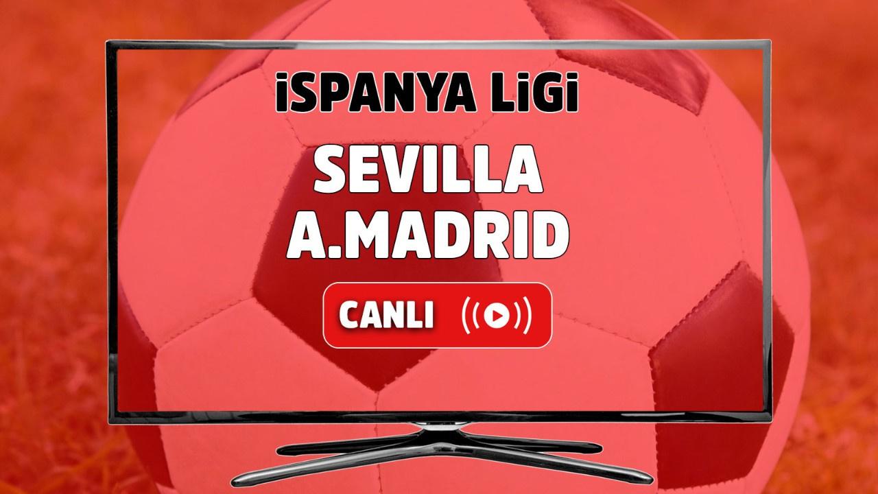 Sevilla - Atletico Madrid Canlı
