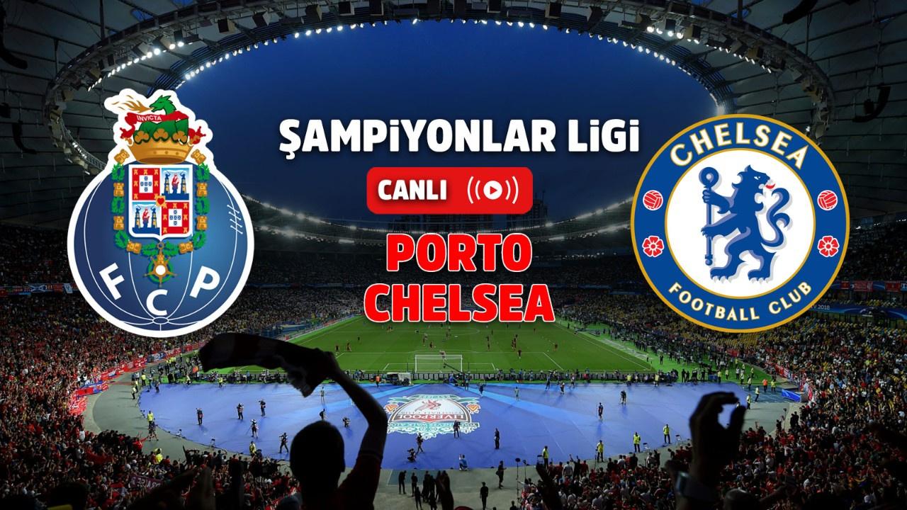 Porto – Chelsea Canlı