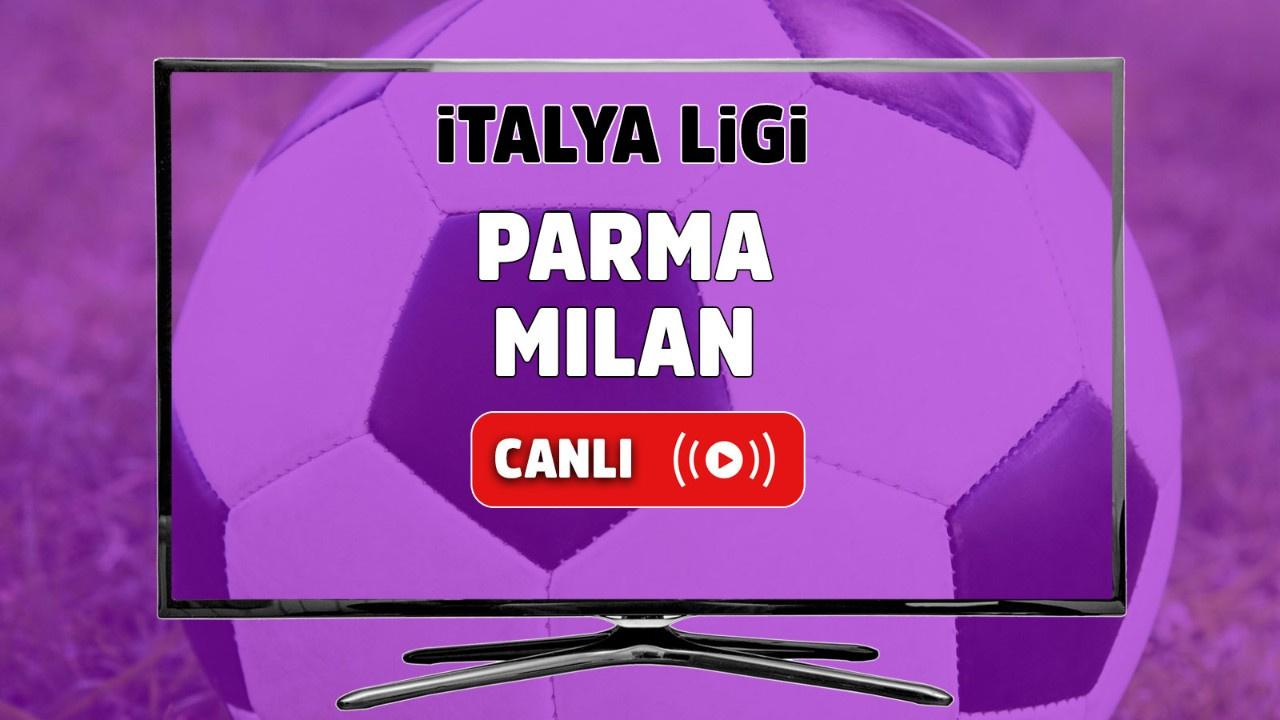 Parma - Milan Canlı