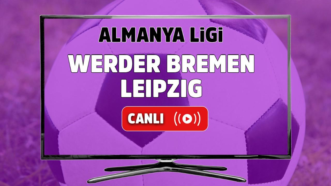 Werder Bremen – Leipzig Canlı