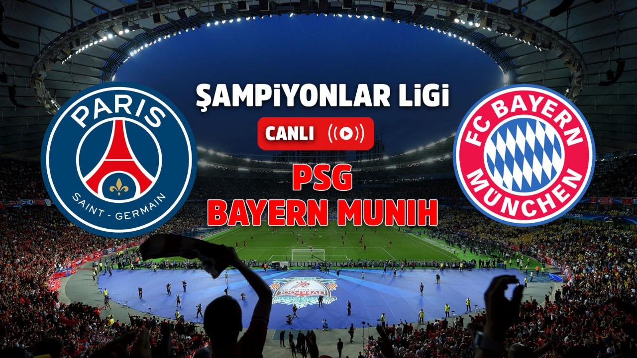PSG – Bayern Münih Canlı