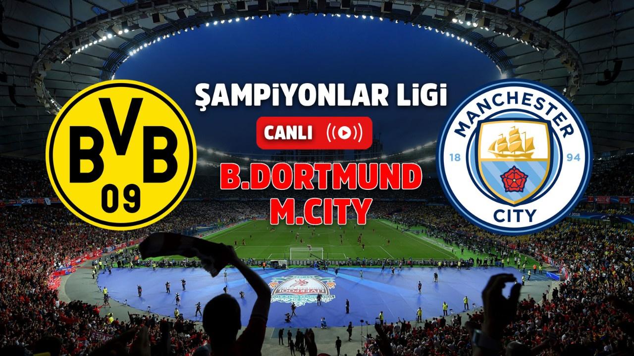 Borussia Dortmund – Manchester City Canlı