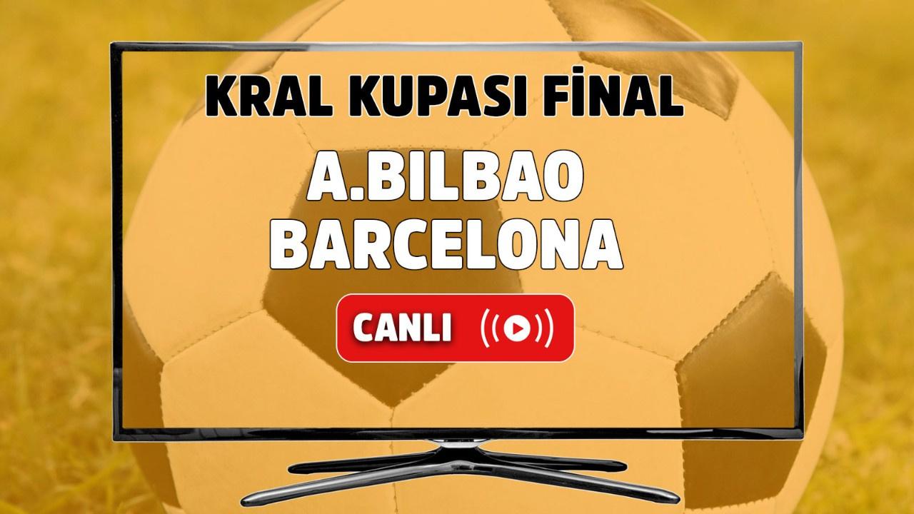 Athletic Bilbao - Barcelona Canlı