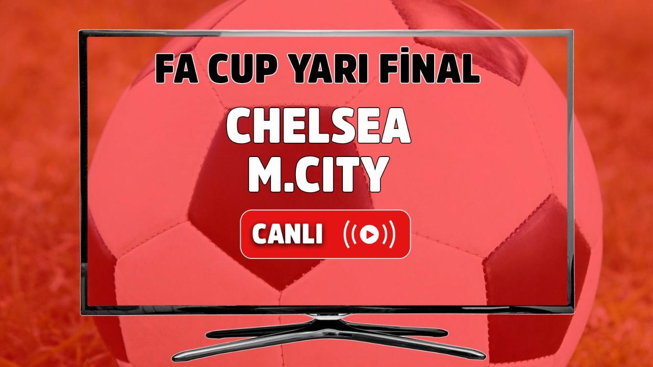 Chelsea – Manchester City Maçı Canlı