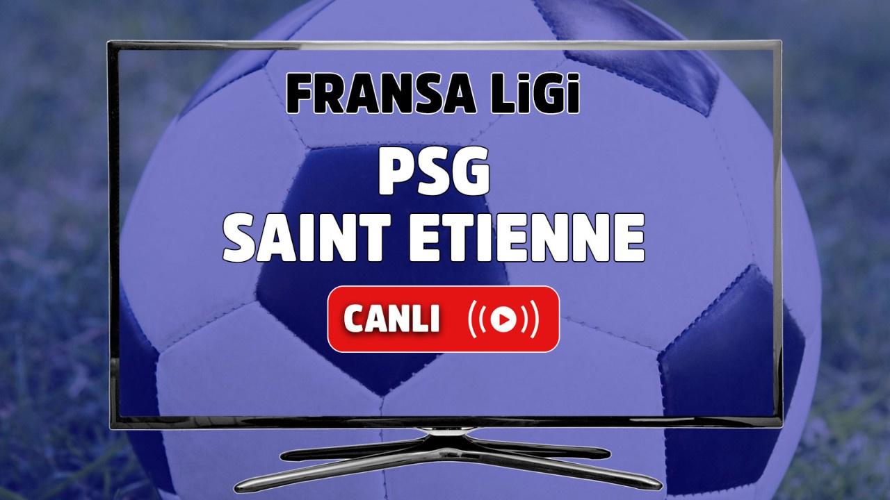 PSG - Saint Etienne Canlı