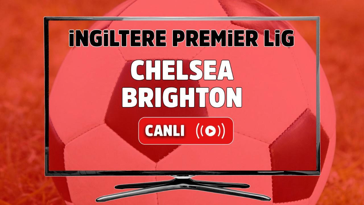 Chelsea – Brighton Canlı
