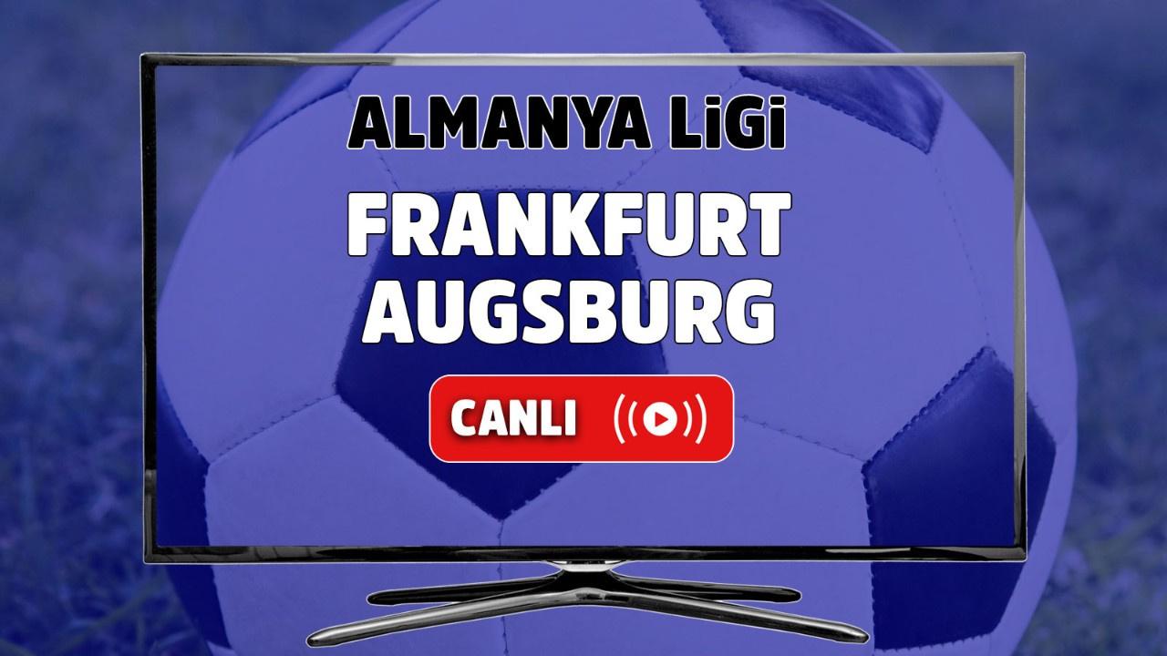 Frankfurt – Augsburg Canlı