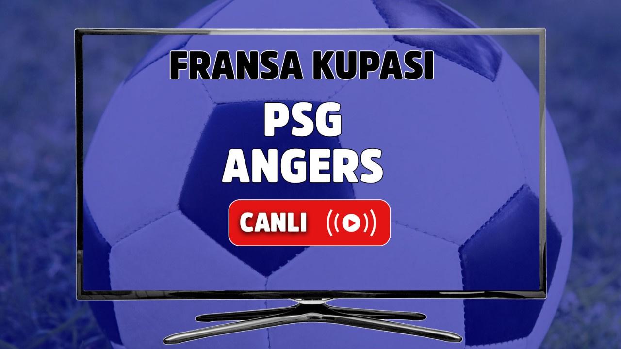 PSG - Angers Canlı