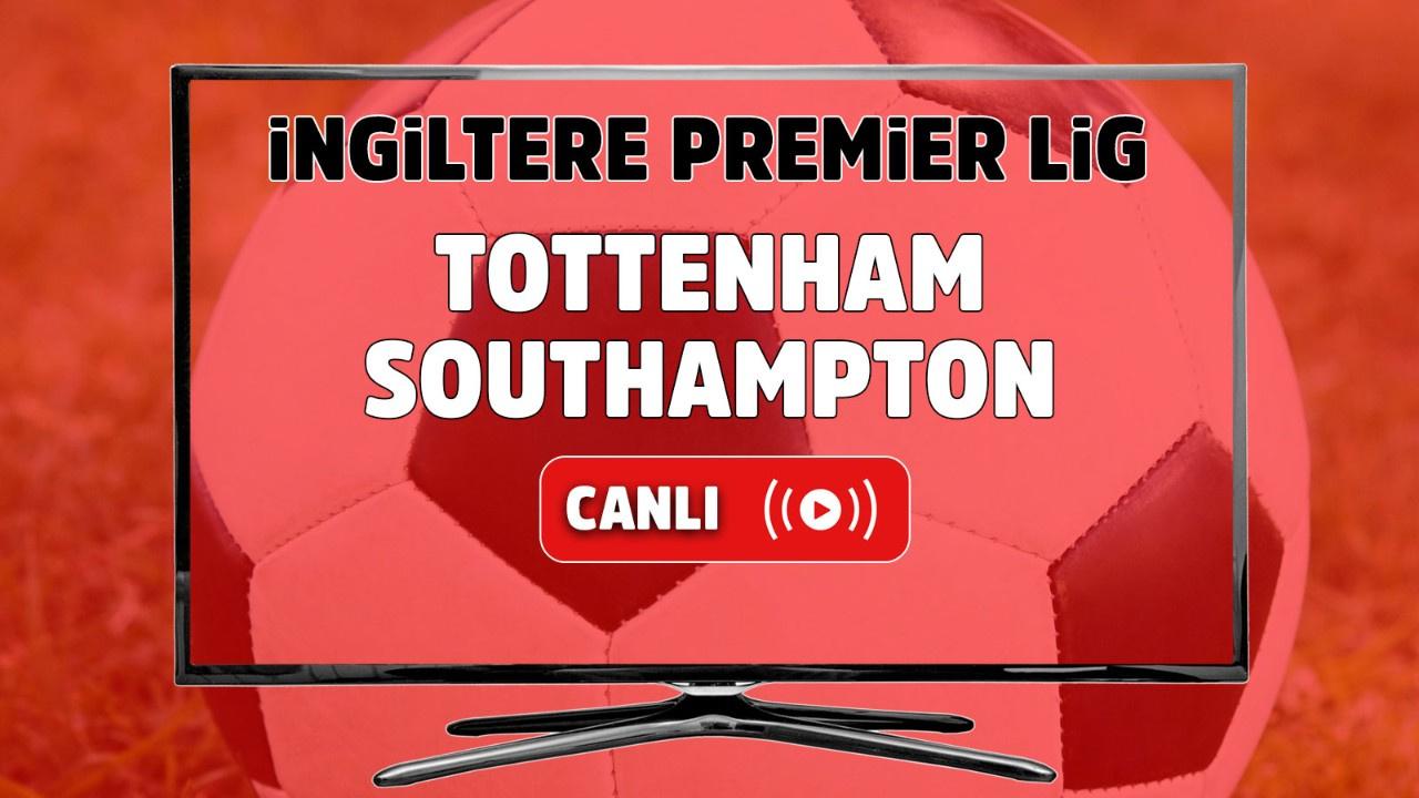 Tottenham – Southampton Canlı