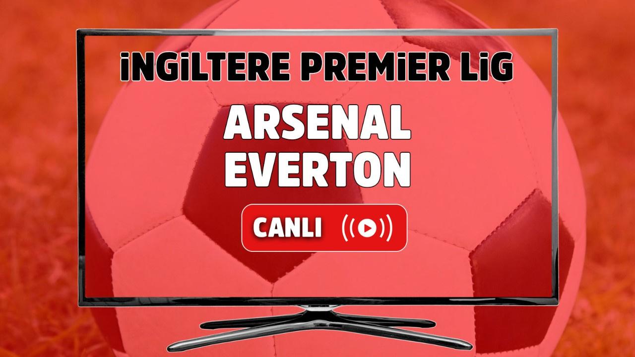 Arsenal – Everton Canlı