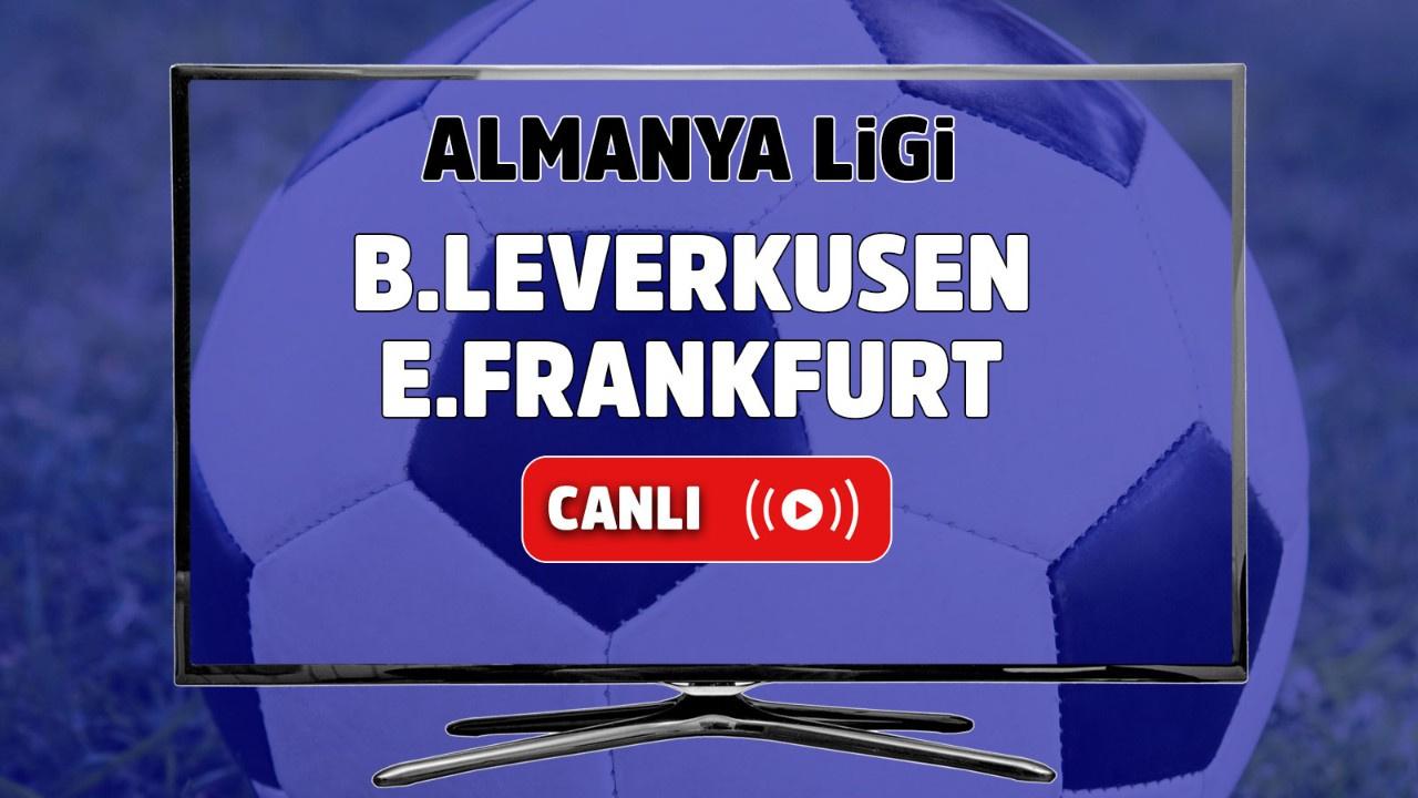Bayer Leverkusen – E.Frankfurt Canlı