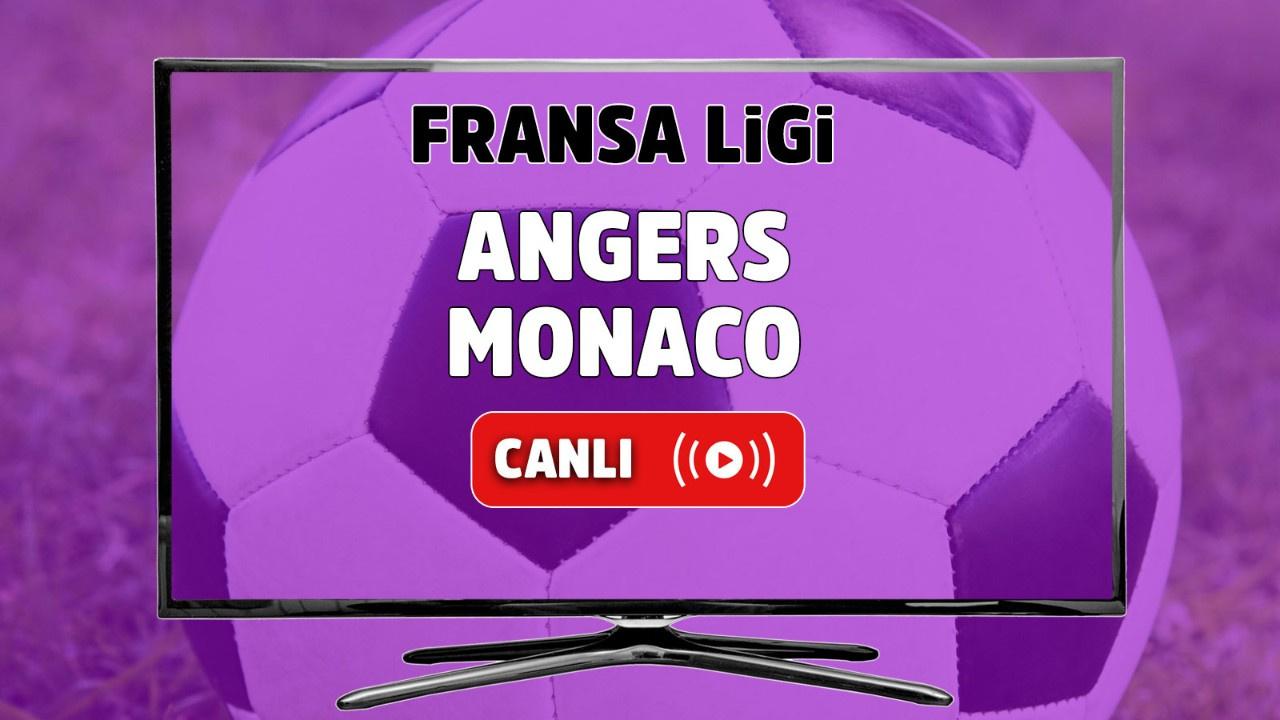 Angers - Monaco Canlı