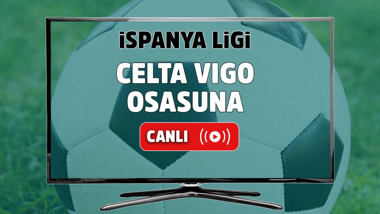 Celta Vigo - Osasuna Canlı