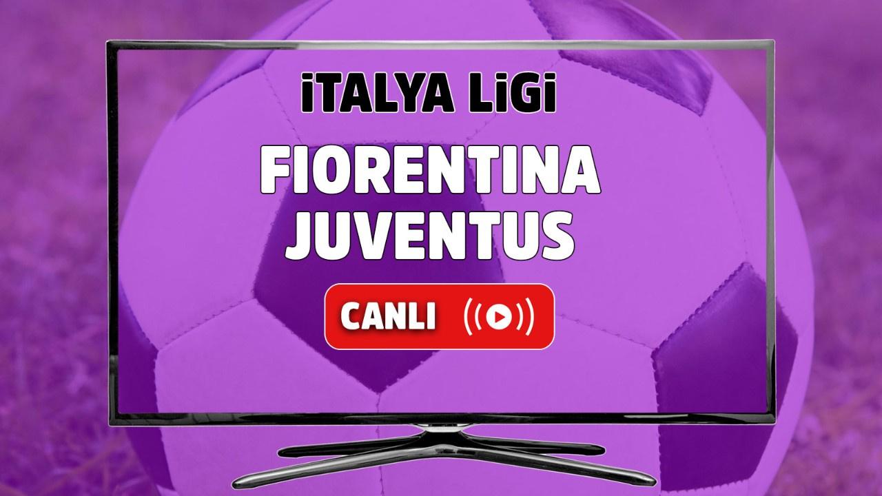 Fiorentina - Juventus Canlı