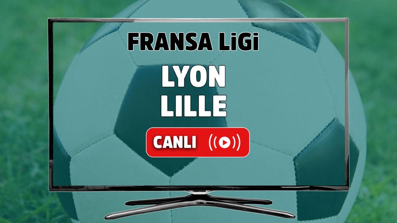 Lyon - Lille Canlı
