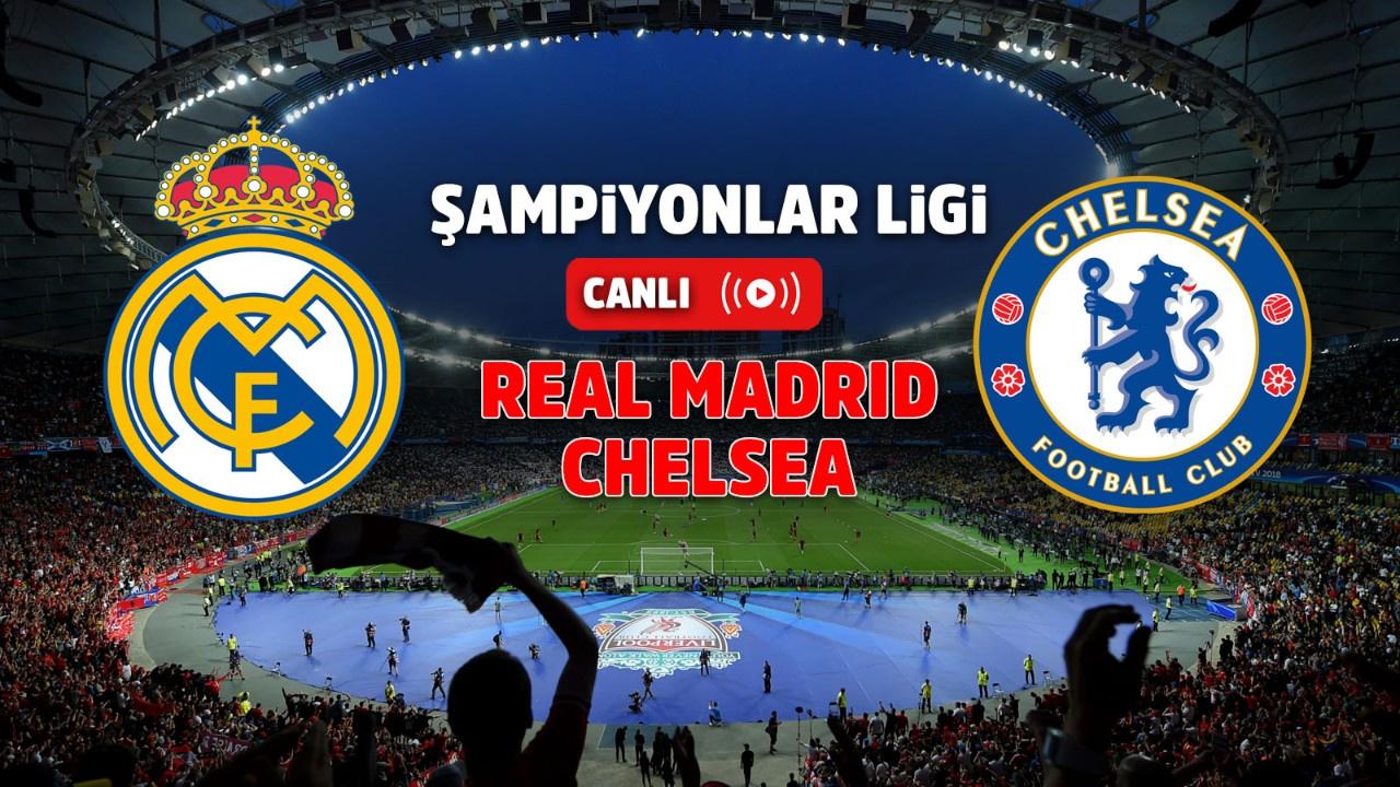 Real Madrid – Chelsea Canlı