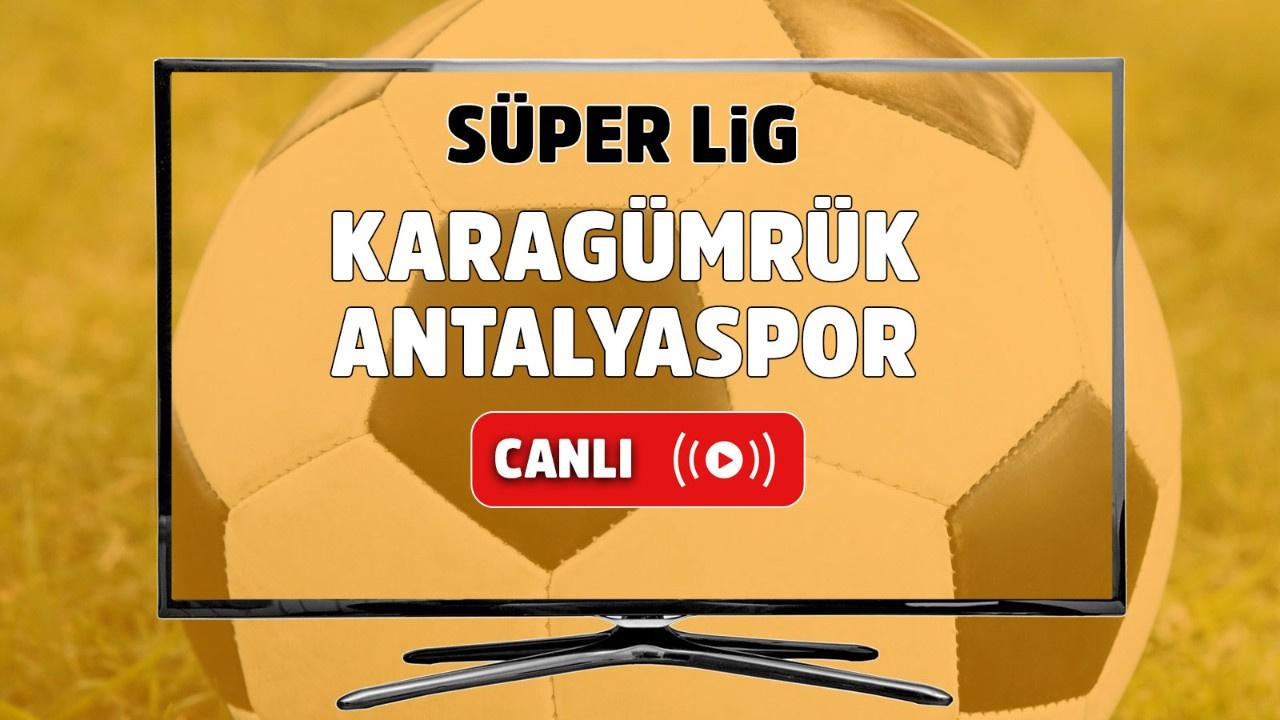 Karagümrük – Antalyaspor Canlı