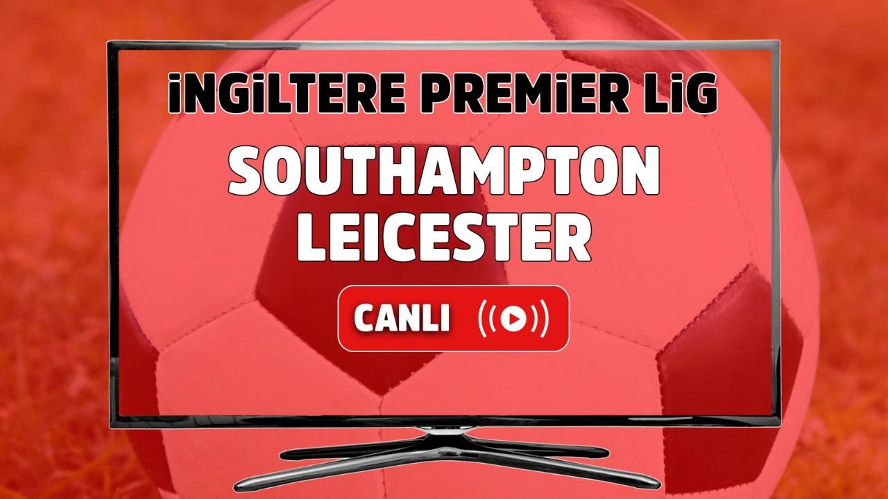 Southampton – Leicester City Canlı