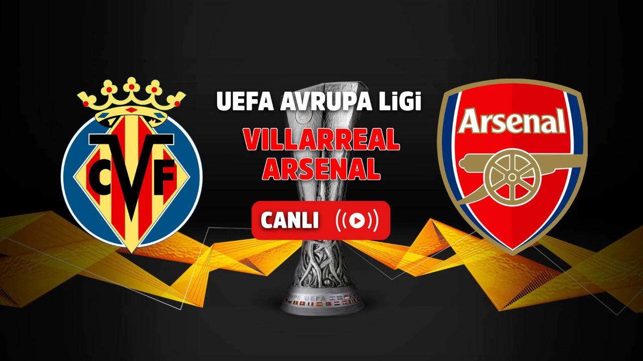 Villarreal - Arsenal Canlı