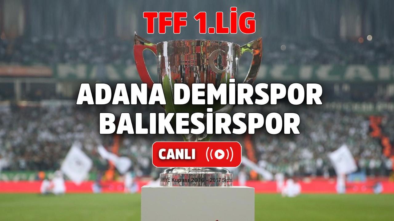 Adana Demirspor – Balıkesirspor Canlı