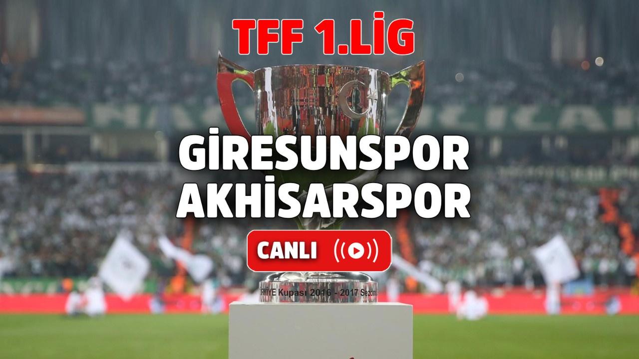 Giresunspor – Akhisarspor Canlı